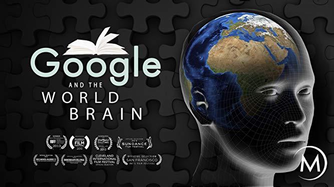 Google and the World Brain: A Documentary Film Analysis – Global